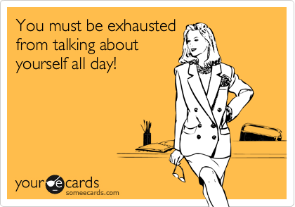 Friendship Ecards Funny Conceited People Work Humor