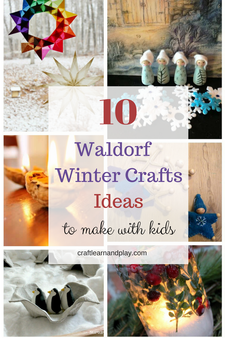 10 Waldorf Winter Crafts That Will Make Your Kids Happy The Best