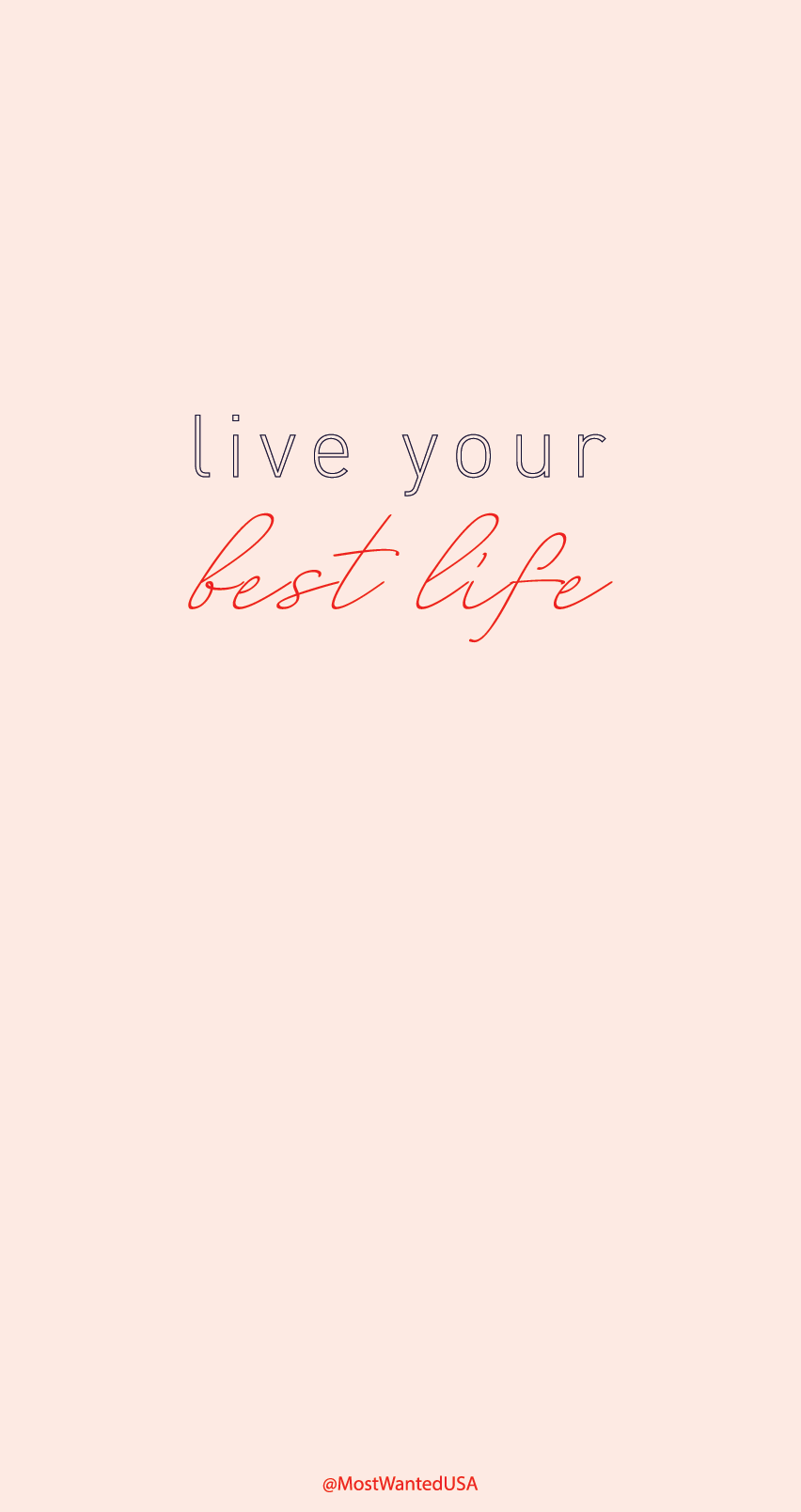 Live Your Best Life Motivational Iphone Background