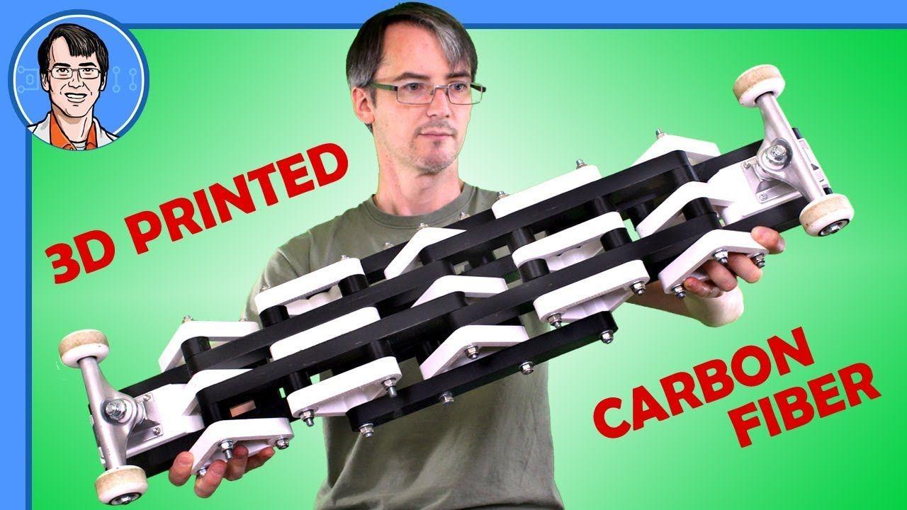 I MADE IT I SKATE IT 3D Printed Carbon Fiber