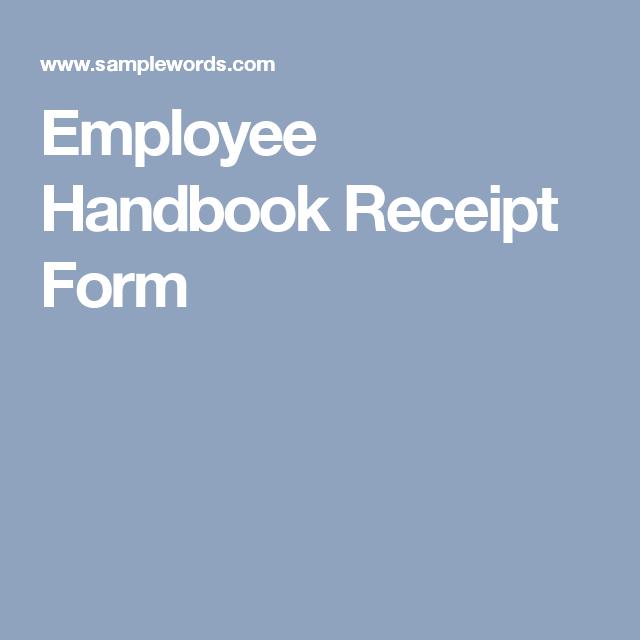 Employee Handbook Receipt Form Employee Handbook Employee Receipt