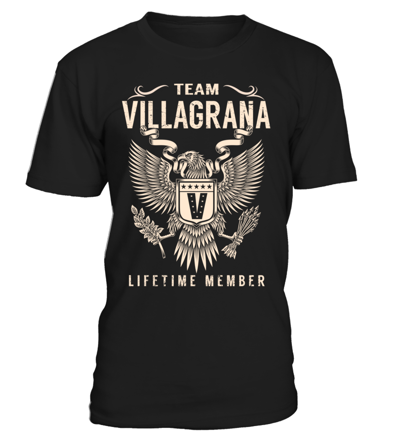 Team VILLAGRANA Lifetime Member Last Name T-Shirt #TeamVillagrana