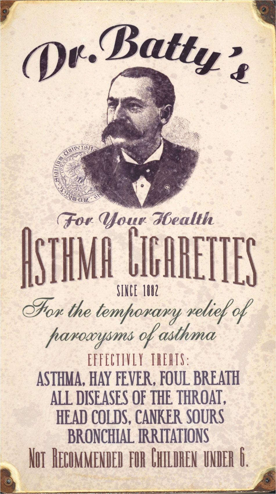 Asthma cigarettes, not for children under 6........