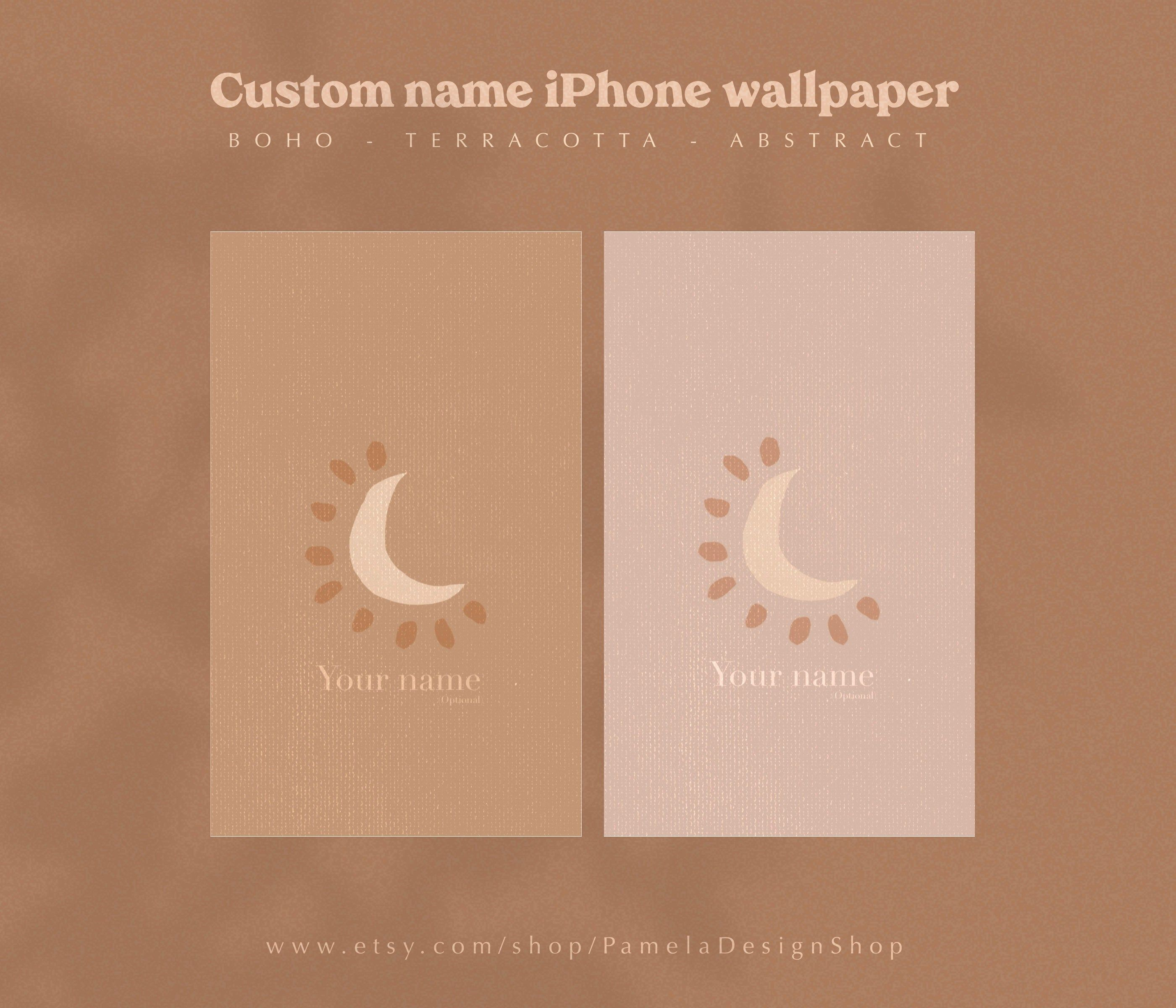 2 iPhone wallpapers WITH YOUR NAME Abstract Boho