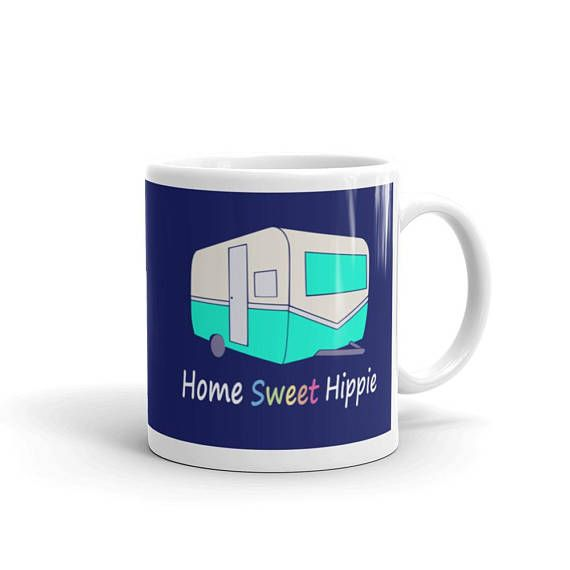 Home Sweet Hippie Coffee Mug, Happy Camper Coffee Cup, For