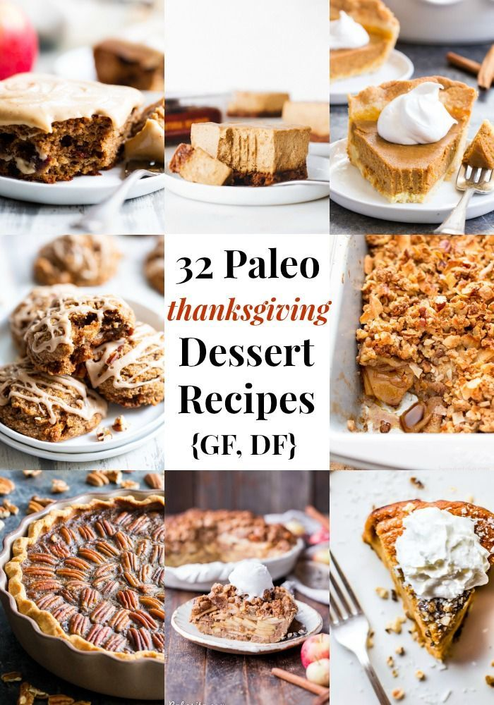 32 Paleo Thanksgiving Desserts #thanksgivingdesserts