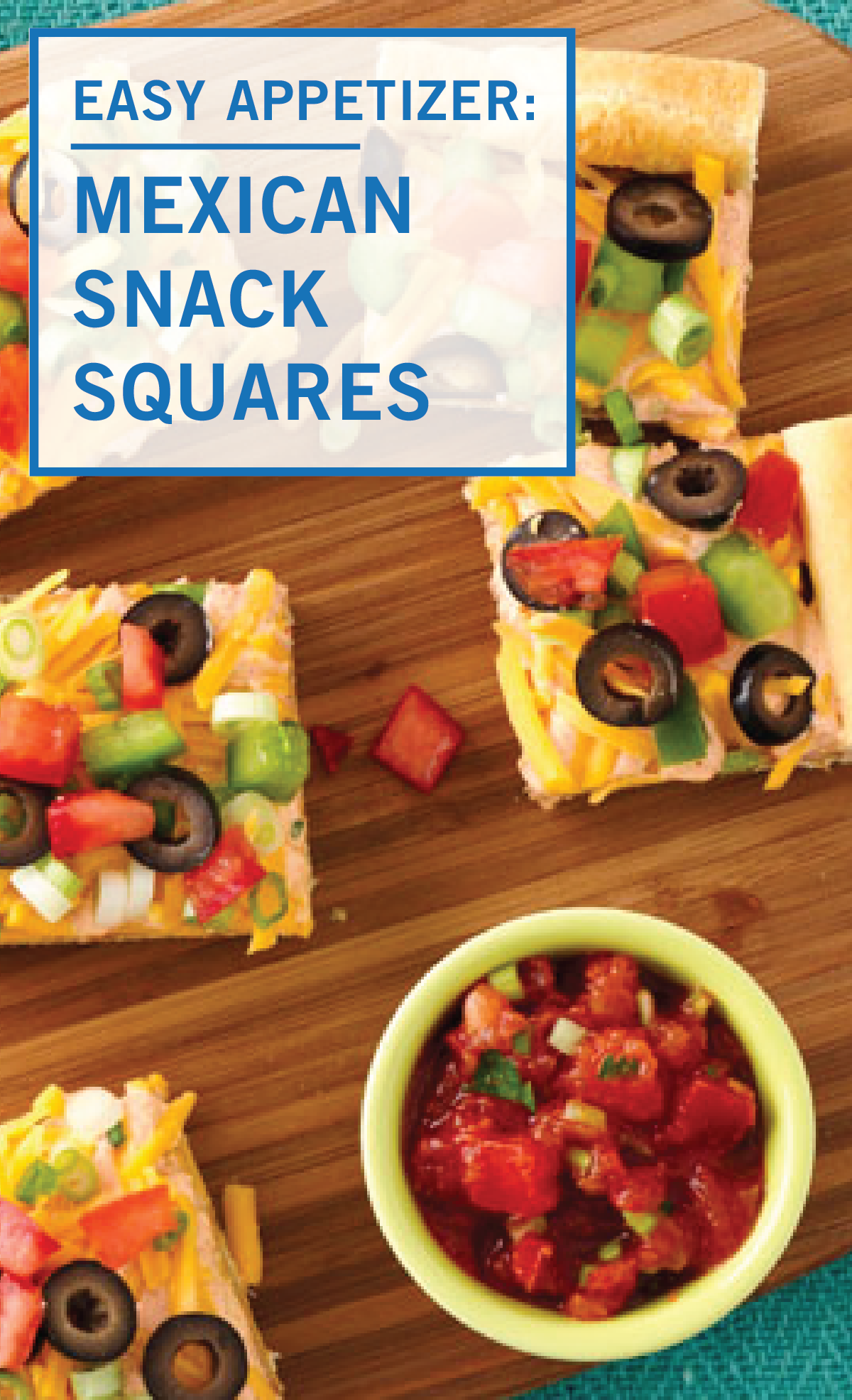 These Mexican Snack Squares combine two of your favorite