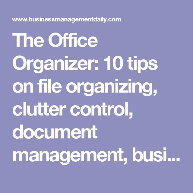 The Office Organizer  Tips On File Organizing Clutter Control