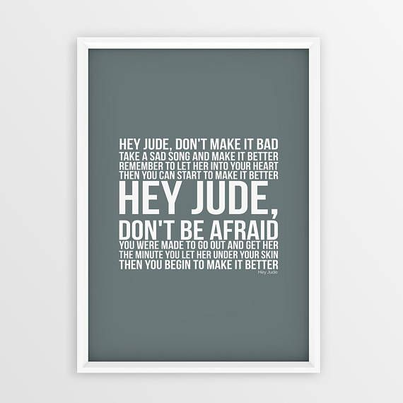 The Beatles Hey Jude Lyrics Poster This Listing Is For A Print Only Frame Not Included Customisation We Are Able To Cater Any Kind
