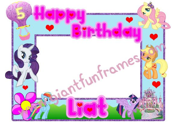 My Little Pony Frame Photo Booth Photo Prop By Giantfunframes