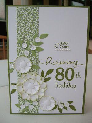 Making Papercrafts Celebrating 80 80th Birthday Cards Special Birthday Cards 70th Birthday Card