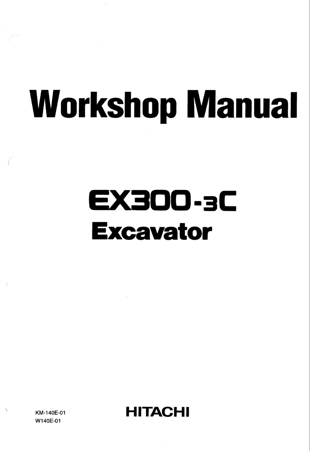 HITACHI EX300-3C EX300LC-3C EX310H-3C EX310LCH-3C REPAIR