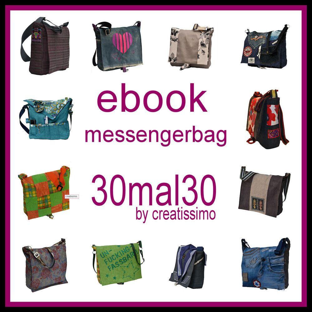 EBOOK - Messengerbag 30mal30 by creatissimo, Taschen für Frauen und ...