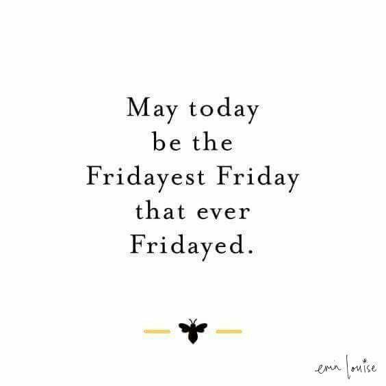 Pin By Cynthia Reece The Purple Iris On Friday Positive Friday Quotes Its Friday Quotes Friday Quotes Funny