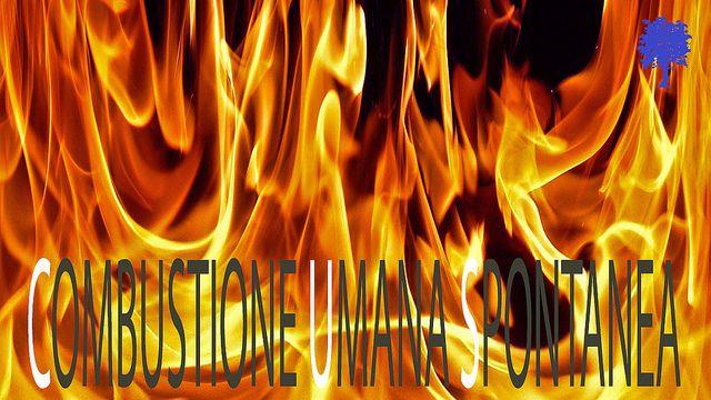 http://mikecrissblog.blogspot.it    La combustione umana spontanea o HSC sarebbe un fenomeno per il quale il corpo umano potrebbe arrivare a bruciare spontaneamente ed essere, esso stesso, contemporaneamente l'innesco ed il combustibile. Questo fenomeno porterebbe la vittima a bruciare completamente arrivando addirittura alla totale polverizzazione delle ossa con un processo che sarebbe quindi più potente della combustione creata in un forno crematorio ma totalmente compreso all'interno...