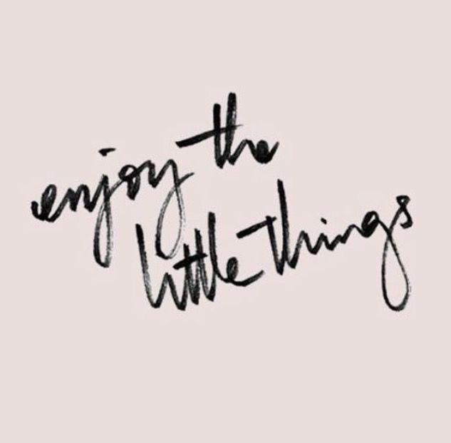 Goditi le piccole cose ogni giorno