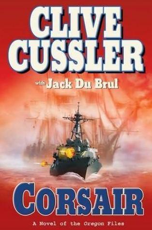 Clive Cussler Corsair Clive Cussler Clive Cussler Books Adventure Book