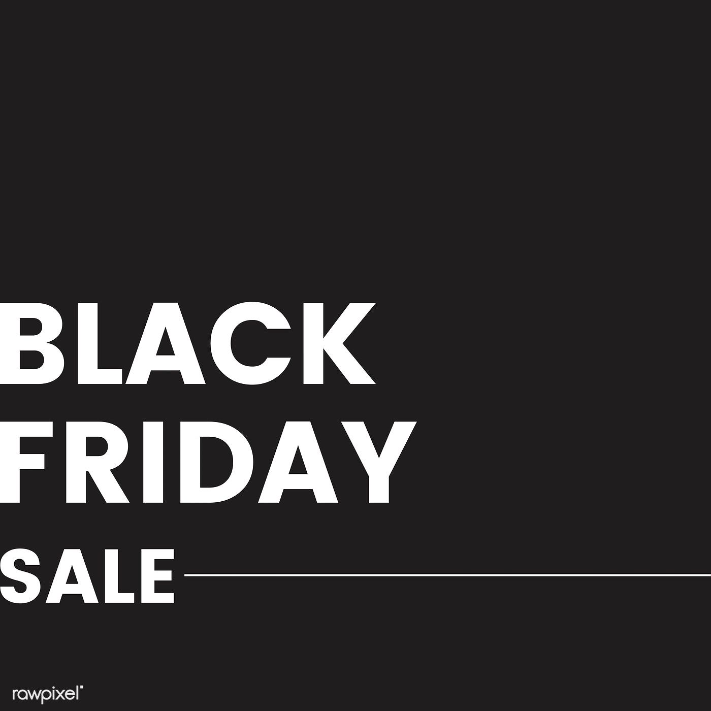 Black Friday Sale Announcement Sign Vector Free Image By Rawpixel Com Sasi Black Friday Design Black Friday Sale Black Friday Sign