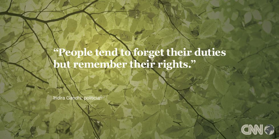 People tend to forget their duties but remember their rights people tend to forget their duties but remember their rights indira gandhi altavistaventures Image collections