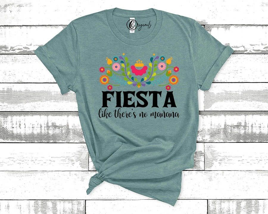 fiesta like theres no manana graphic tee #cco #ccoriginals #graphictee #stylist #smallbusiness #onlineshopping #askmehow #businessowner #fiesta #party