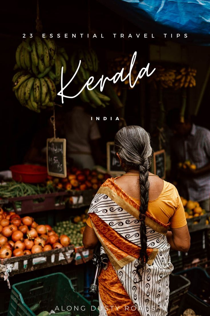 , 23 Things to Know Before You Visit Kerala — Along Dusty Roads, My Travels Blog 2020, My Travels Blog 2020