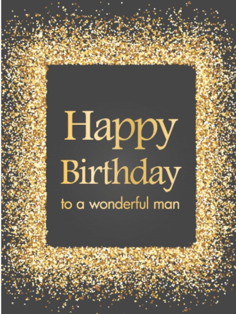 Man Birthday Happy Birthday For Him Birthday Wishes For Men