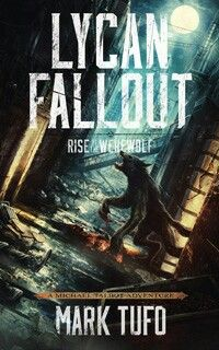 """#972. """"Lycan Fallout: Rise Of The Werewolf""""  ***  Mark Tufo  (2014)"""