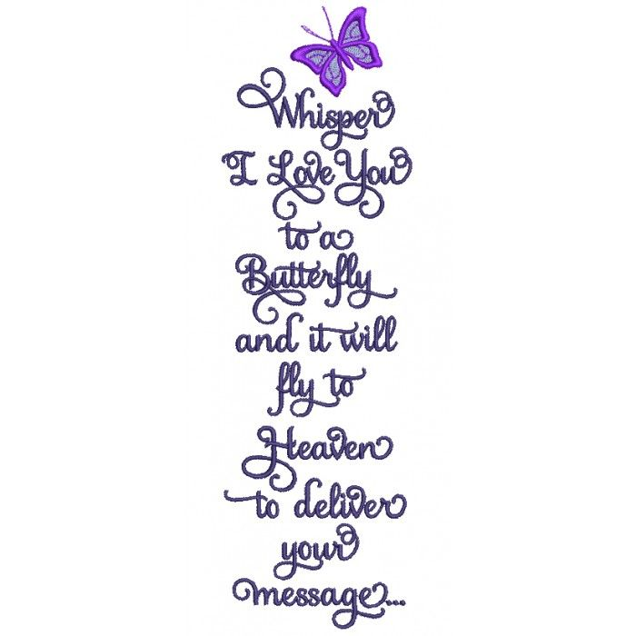 Download Whisper I love You Butterfly Applique Machine Embroidery ...