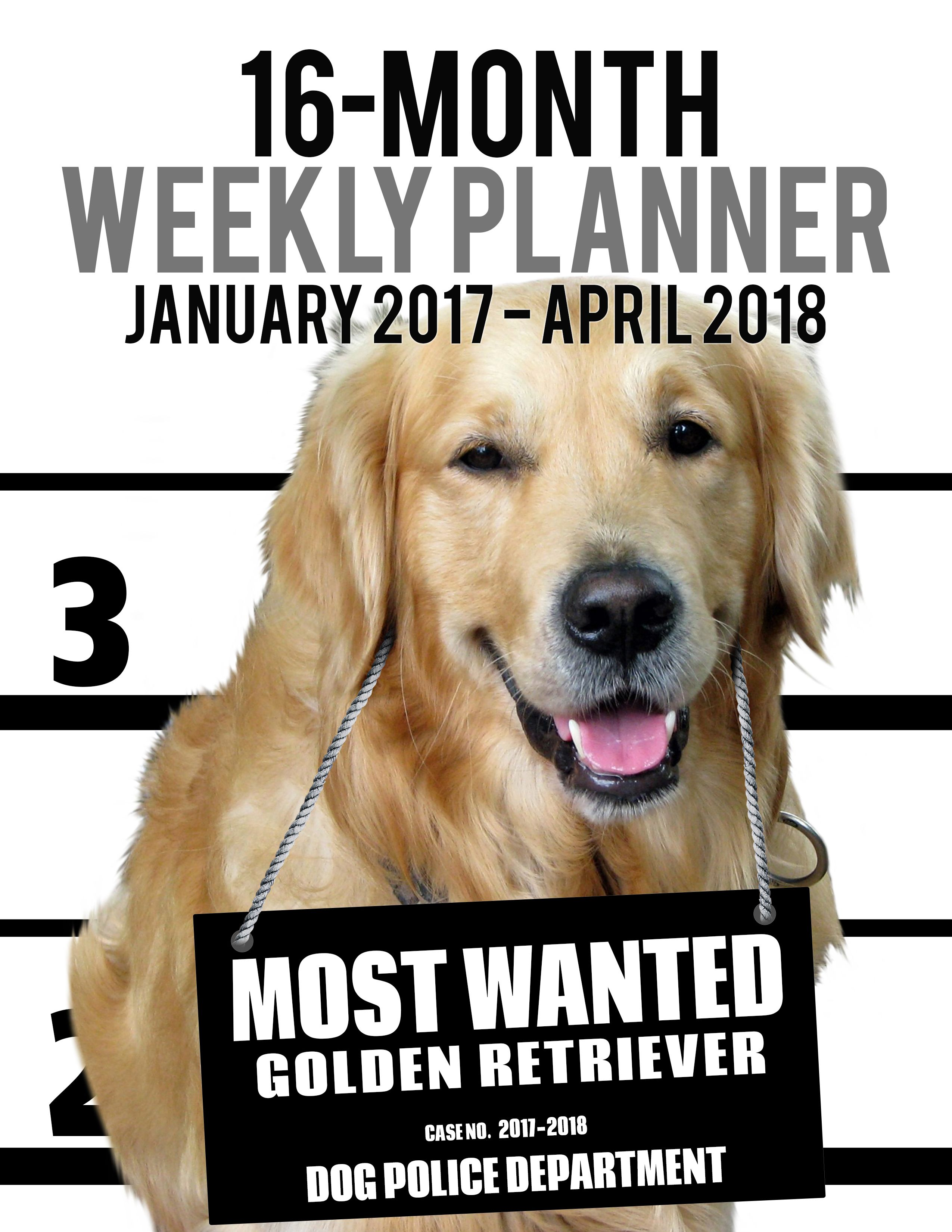 2017 2018 Weekly Planner Most Wanted Golden Retriever Daily