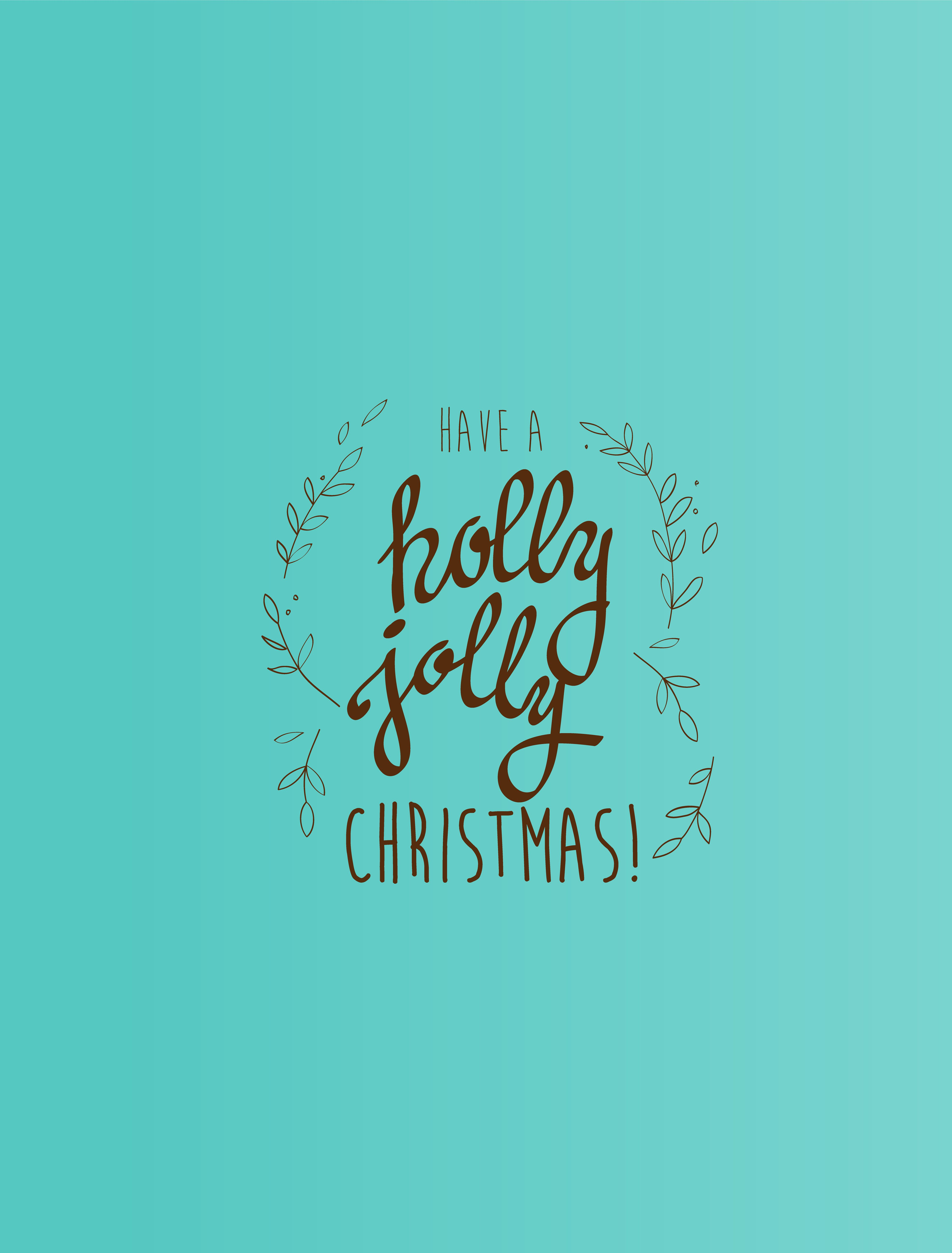 Have a holly jolly Christmas vector illustration on green