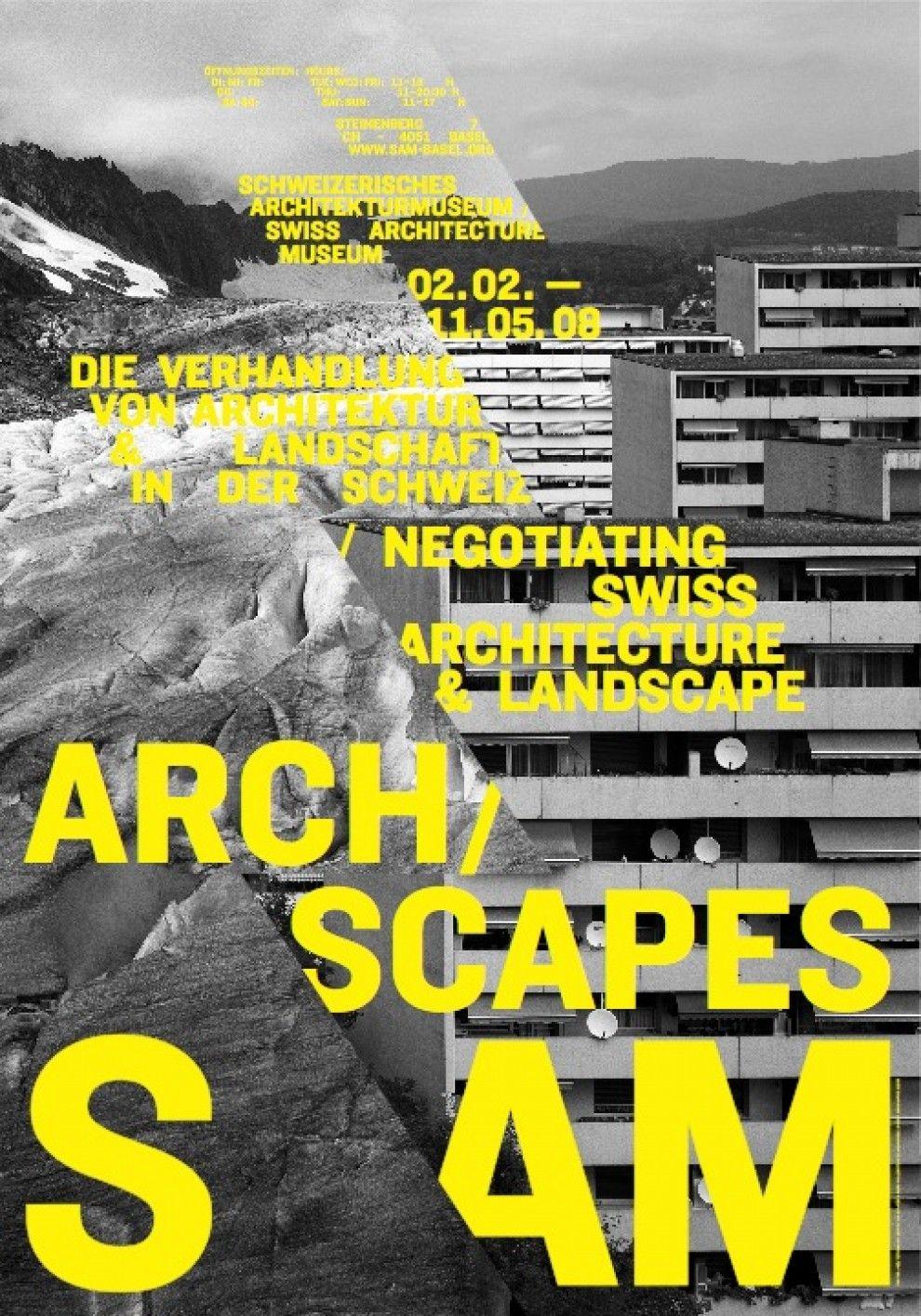 Arch Scapes. Die Verhandlung von Architektur & Landschaft in der Schweiz | S AM Schweizerisches Architekturmuseum