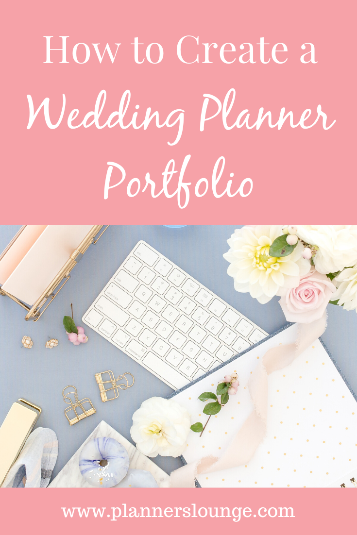 Tips For Creating Your Event Planning Portfolio In 2020 Wedding Planning Business Event Planner Website Wedding Planner Resources