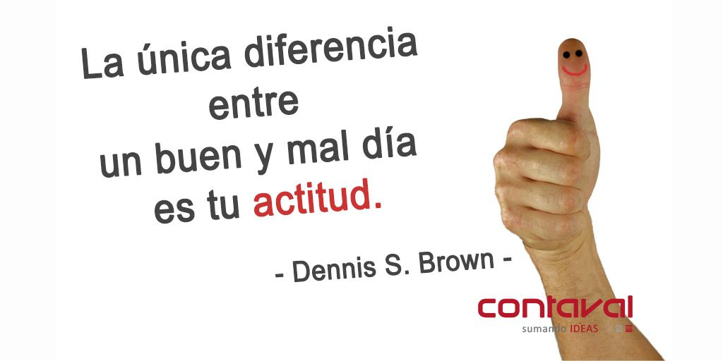 ‪#‎Actitud‬ ‪#‎positiva‬ ‪#‎valores‬ #frases @contaval