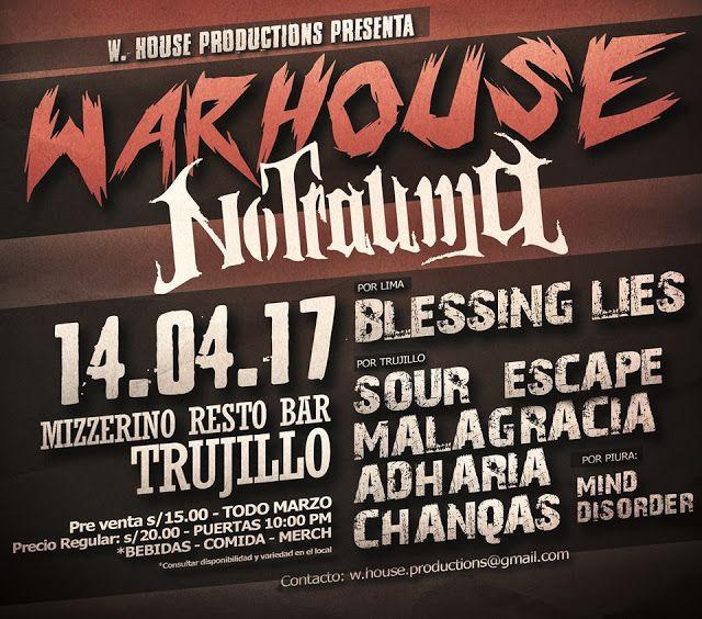 """ROCKenlaCASA Underground Art zine: """"WARHOUSE"""" el concierto con NO TRAUMA (Brasil). Viernes 14 de Abril en Trujillo: NO TRAUMA desde Brasil. Realizando su gira: 'Viva Fuerte Sudamerica Tour 2017' por 4 países. En Jr. San Martin 685 (Centro Historico)  En vivo: Metalcore + Post Hardcore + Nu Metal + Rapcore + Hardcore Punk  Invitados espaciales:  :::: Malagracia  :::: SOUR  :::: Escape :::: Chanqas  :::: Adharia (Piura)  Produccion: ::::: W.House Productions ::::: Apoyo Local: ::::: ROCKEN…"""
