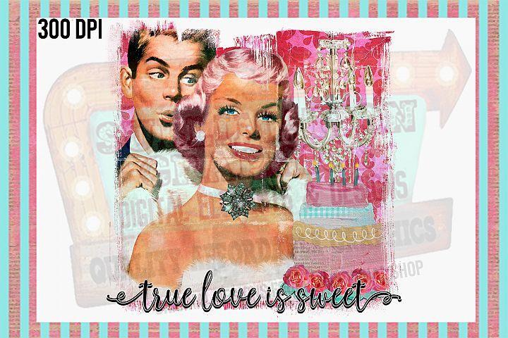Download True Love is Sweet Sublimation Digital Download   Love is ...