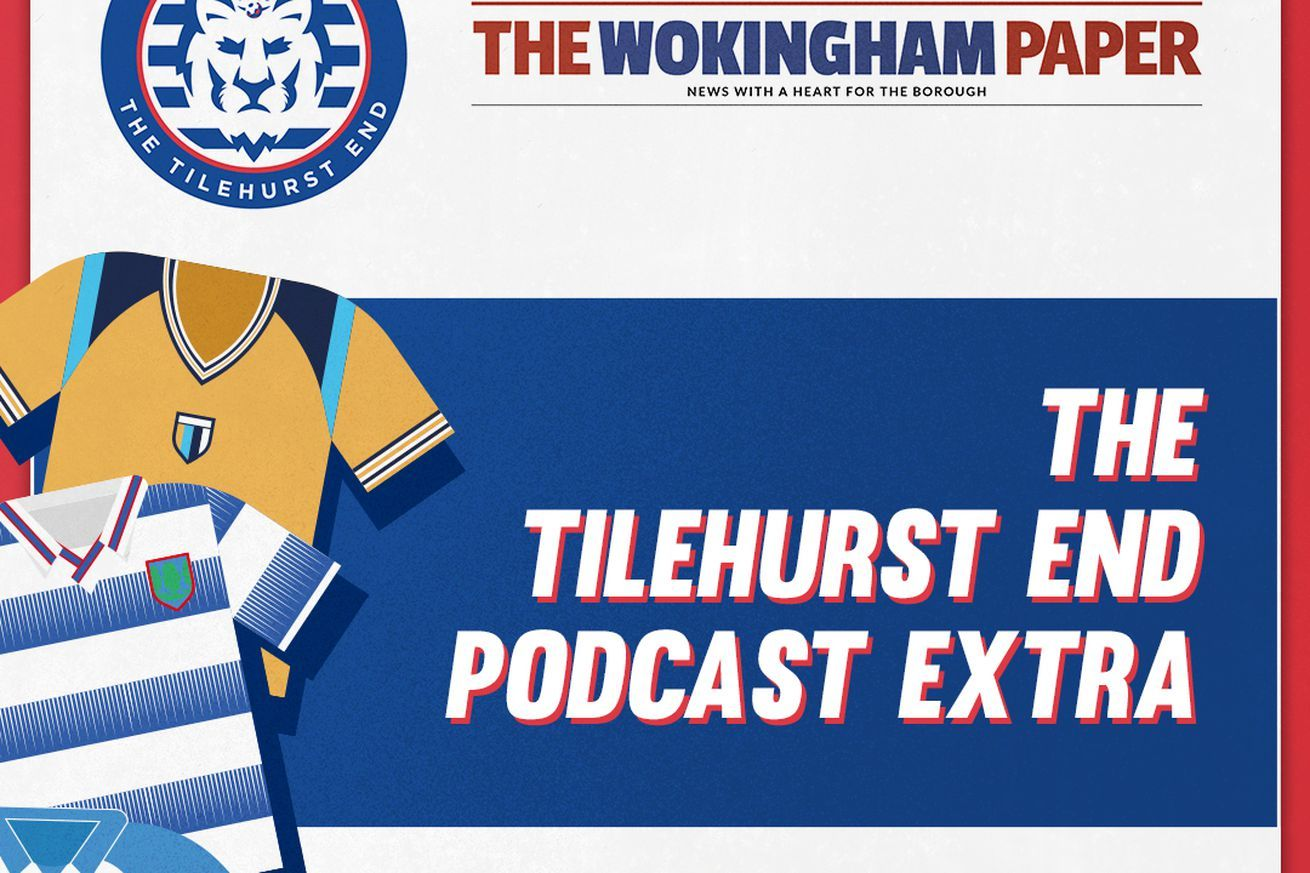 The Tilehurst End Podcast Extra With The Wokingham Paper - December 1