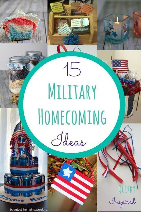 15 Military Homecoming Ideas: Welcome Home a Solider with Marie ...