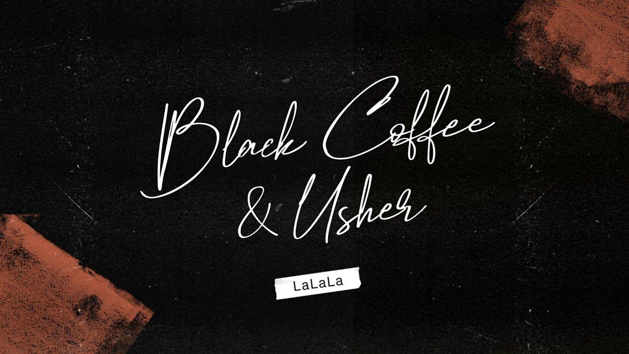 Black Coffee & Usher LaLaLa (Animated Cover Art) [Ultra