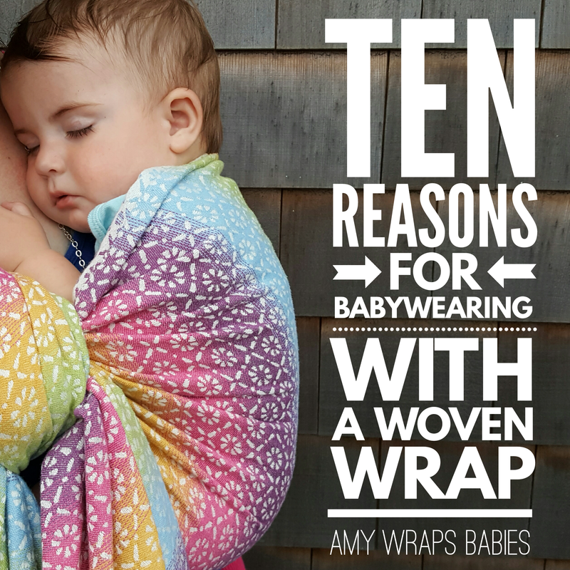 Great carrier or the greatest baby carrier? Here are 10 reasons babywearing with a woven wrap is the best by Amy Wraps Babies. Image is photo with text. Text is -quote- Ten reasons for babywearing with a woven wrap, Amy Wraps Babies. -end quote- Photo is