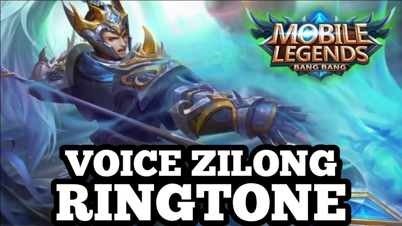Ringtone Suara Zilong Mobile Legends Pecinta MLBB Wajib