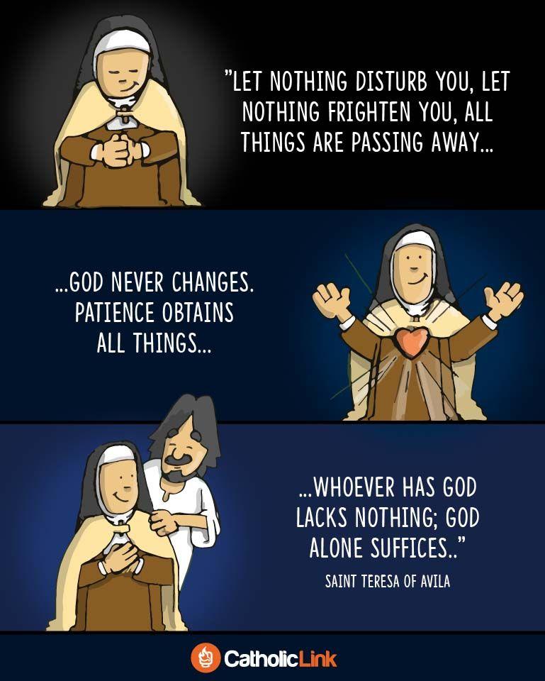 Let Nothing Disturb You St Teresa Of Avila Saint Quotes