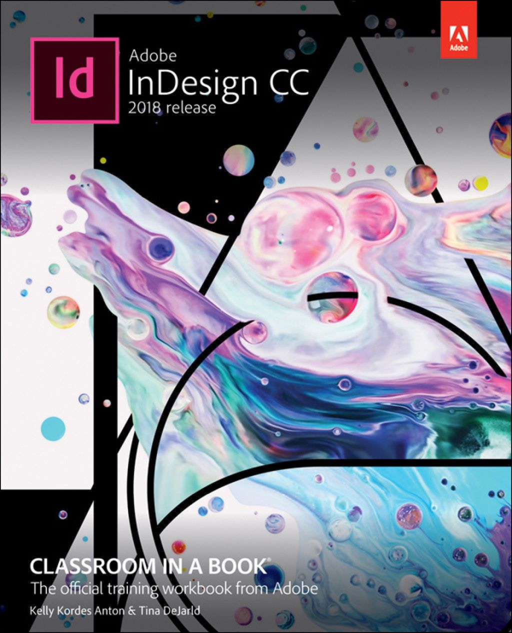 2017 Adobe Indesign Cc Classroom In A Book 2018 Release By