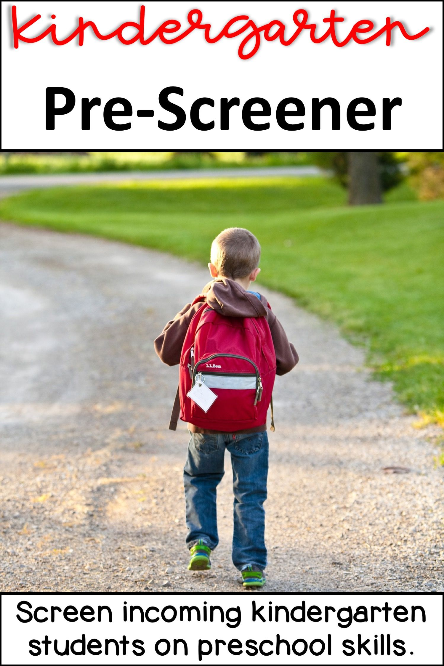 Kindergarten Pre Screener
