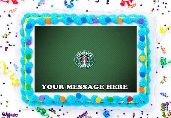 Starbucks Cake Topper, Starbucks Edible Image, Starbucks Personalized Cake Topper, Starbucks Cupcakes, Frosting Sugar Sheet #starbuckscake