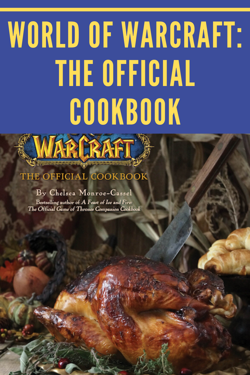 Prepare a feast fit for a warchief with World of Warcraft: The Official Cookbook, a delicious compendium of recipes inspired by the hit online game from Blizzard Entertainment.  #warcraft #worldofwarcraft #wow #blizzard #battleforazeroth #blizzardentertainment #gaming #forthehorde #horde #wowclassic #forthealliance #alliance #warcraftphotography #gamer #bfa #classicwow #mmorpg #warcraftart #worldofwarcraftclassic #blizzcon #azeroth #blizzardgames #worldofwarcraftaddict #gamergirl #pcgaming