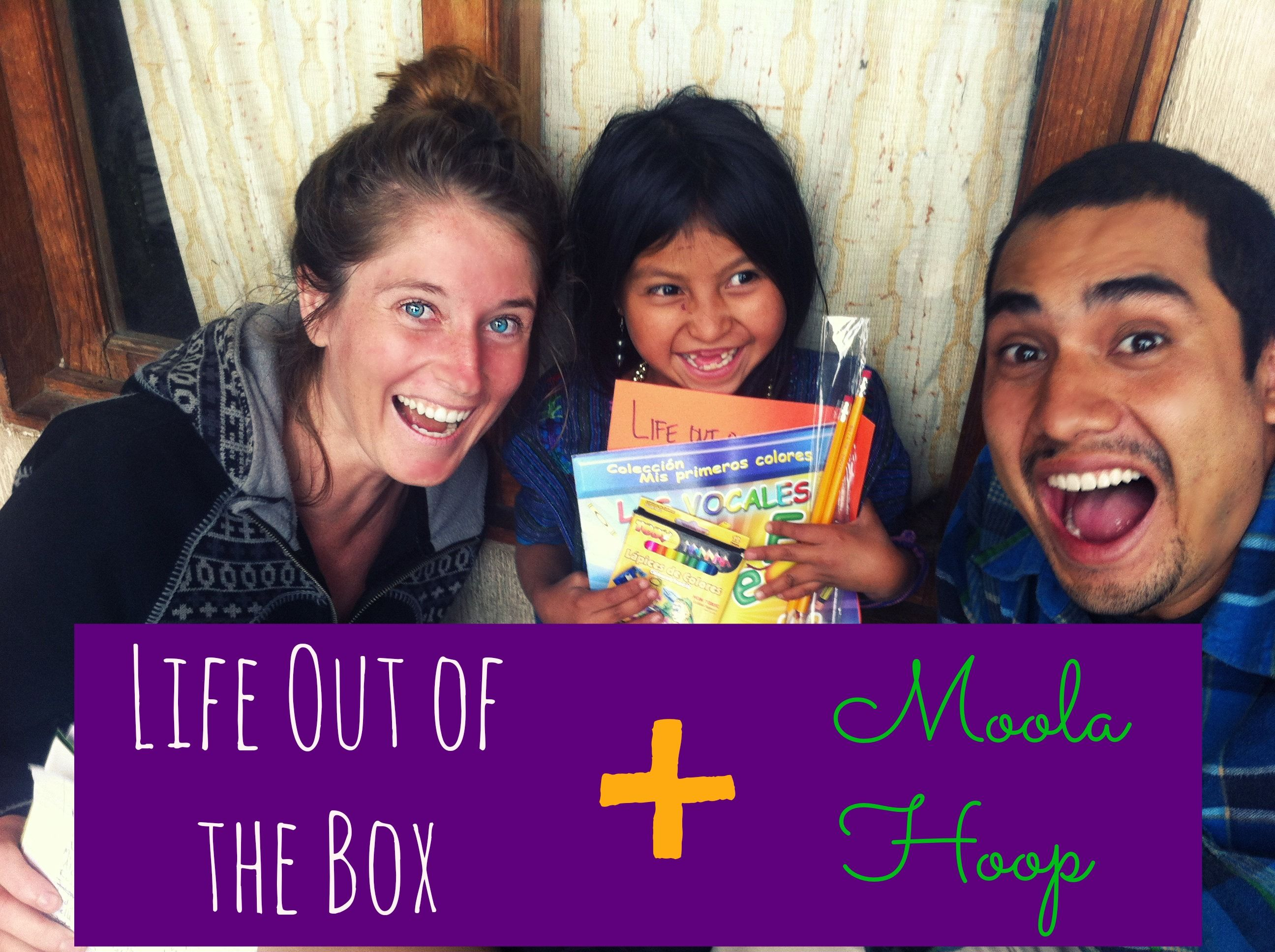 Life Out of the Box is a great organization helping kids in Central America. Check them out at www.moola-hoop.com and help them out.