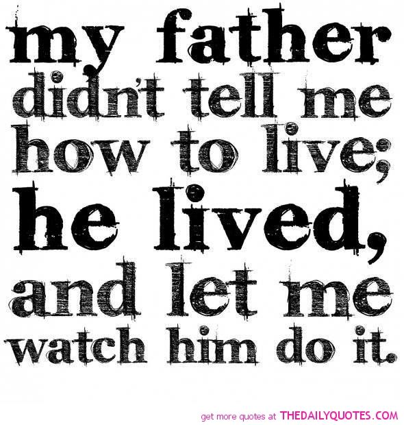 dad sayings and phrases and quotes motivational love life quotes