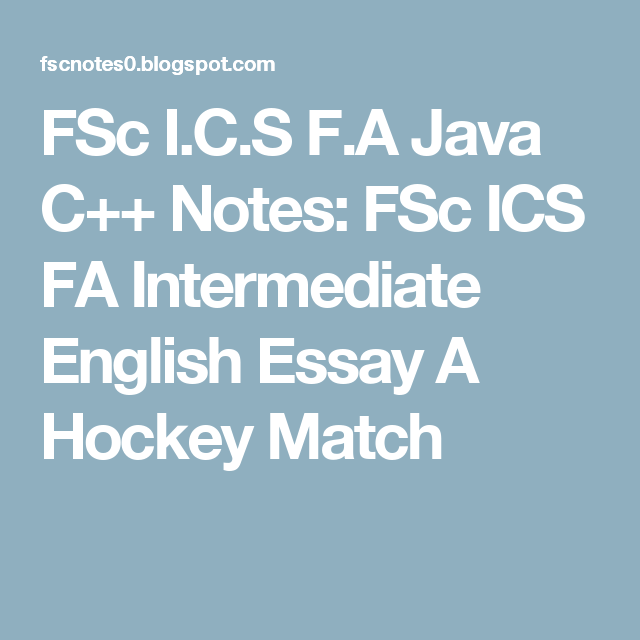 Pin On Fsc I C S F A Java Notes Essay Hockey