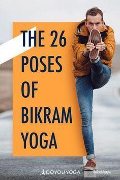 The 26 Poses of Bikram Yoga #yoga #fitness