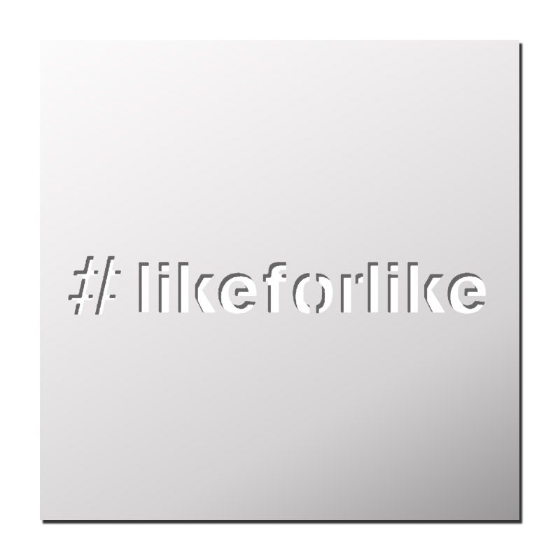 Pochoir Hashtag #likeforlike